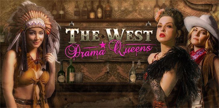 The West: Drama-Queens-Event
